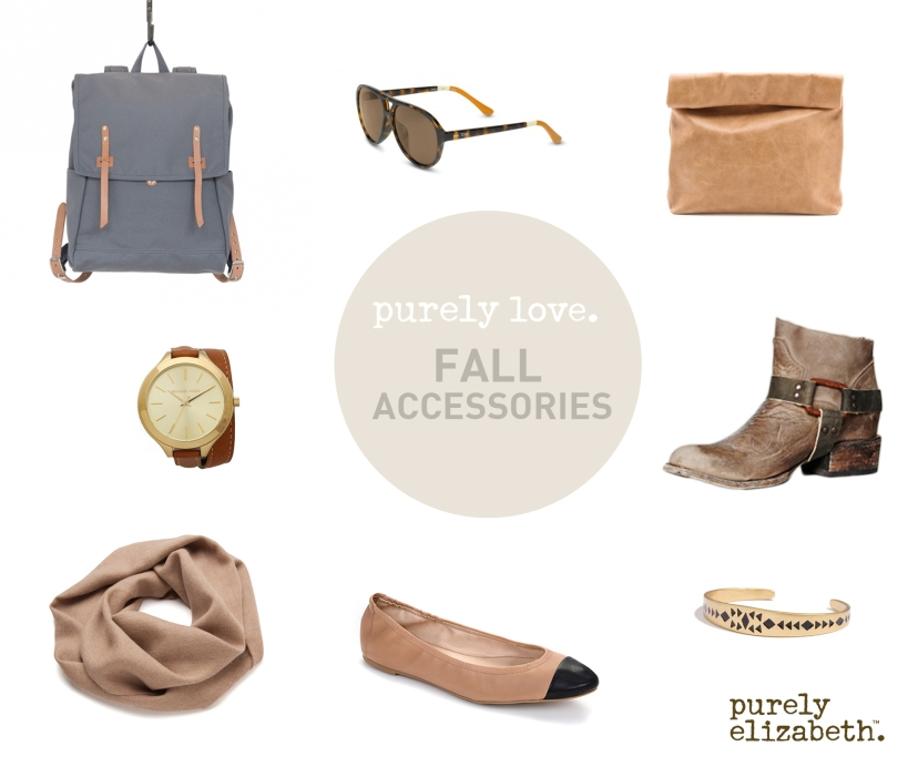 Purely Love Fall Accessories